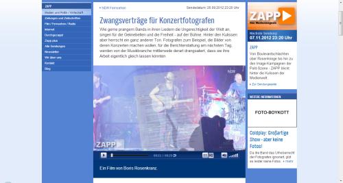 Im Medienmagazin ZAPP wurde über die Knebelverträgen, denen Fotografen während Konzerte unterworfen werden, berichtet